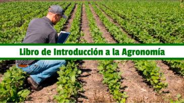 Libro de Introducción a la Agronomía en PDF - Cultivando Flores